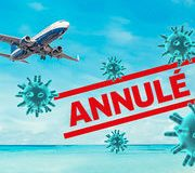 Coronavirus Vos droits en cas de voyage annulé